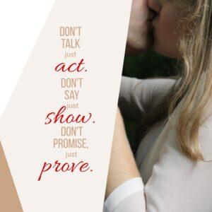 Prove your love.